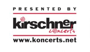Presented by Kirschner Concerts
